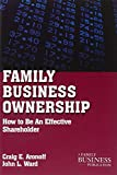 Family Business Ownership: How to Be an Effective Shareholder (A Family Business Publication)