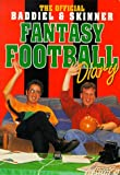 img - for The Official Baddiel and Skinner Fantasy Football Diary book / textbook / text book