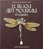 echange, troc Rolende Van Strydonck de Burkel - LE BIJOU ART NOUVEAU EN EUROPE