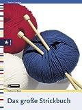 Das große Strickbuch. Textiles Gestalten (333201434X) by Katharina Buss