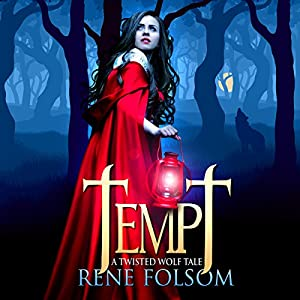 Tempt: A Twisted Wolf Tale Audiobook