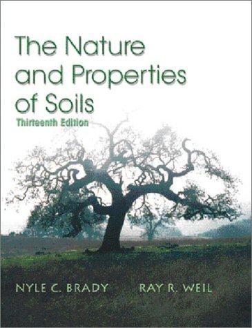 The Nature and Properties of Soils, 13th Edition