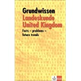 "Grundwissen Landeskunde United Kingdom: Facts, problems, future trendsvon ""Detlef von Ziegesar"""