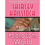 Holding Up The World ~ Shirley Hailstock