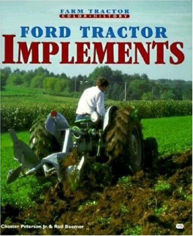 Ford Tractor Implements (Farm Tractor Color History)