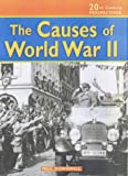 The Causes of WWII (20th Century Perspectives) (0431120072) by Dowswell, Paul