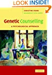 Genetic Counselling: A Psychological...