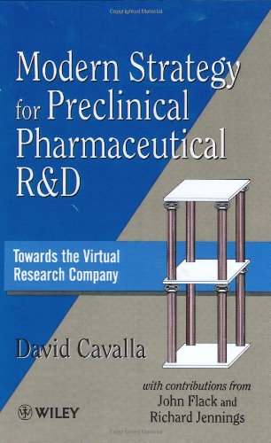Modern Strategy for Preclinical Pharmaceutical R&d: Towards the Virtual Research Company