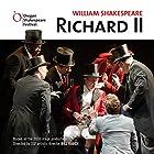 Richard II Hörspiel von William Shakespeare, Bill Rauch - director Gesprochen von:  Oregon Shakespeare Festival