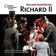 Richard II Performance Auteur(s) : William Shakespeare, Bill Rauch - director Narrateur(s) :  Oregon Shakespeare Festival