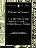 Decline and Fall of the Roman Empire boxed set (Penguin Classics) (0140952659) by Edward Gibbon
