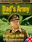 img - for Dad's Army: Starring Arthur Lowe, John Le Mesurier & Clive Dunn v.7 (BBC Radio Collection) (Vol 7) book / textbook / text book