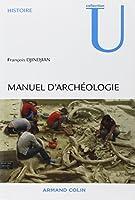 Manuel d'archéologie: Méthodes, objets et concepts