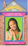 Claudia and the World's Cutest Baby (Babysitters Club) (0439011434) by Martin, Ann M.