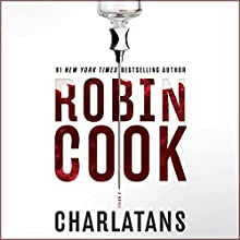 Charlatans Audiobook by Robin Cook Narrated by To Be Announced
