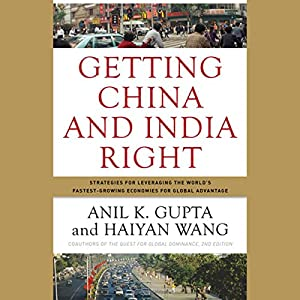 Getting China and India Right Hörbuch