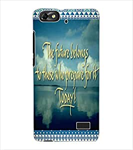 ColourCraft Inspirational Quote Design Back Case Cover for HUAWEI G PLAY MINI