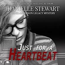 Just For a Heartbeat: Piper Anderson Legacy Mystery Series, Book 2 | Livre audio Auteur(s) : Danielle Stewart Narrateur(s) : Laura Jennings