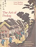 The Art of Prolog: Advanced Programming Techniques (Mit Press Series in Logic Programming) (0262192500) by Leon Sterling