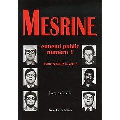 Mesrine, ennemi public numéro 1 : Pour la rétablir la vérité