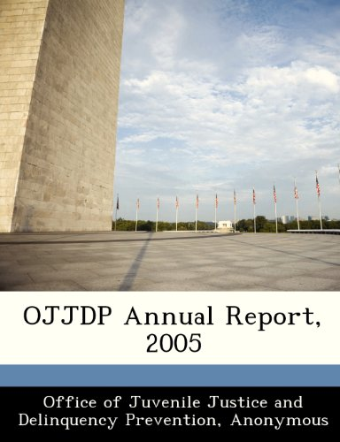 OJJDP Annual Report, 2005