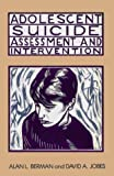 Adolescent Suicide: Assessment and Intervention (Home Study Programs)
