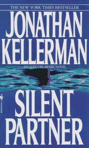 Silent Partner (Alex Delaware Novels (Paperback)), JONATHAN KELLERMAN