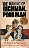The Making of Rich Man, Poor Man