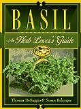 Basil: An Herb Lover