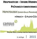 """Heilpraktiker Prüfungsvorbereitung """"Innere Medizin - Hepatologie (Leber, Galle, Bauchspeicheldrüse)"""""""