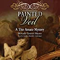 Painted Veil: The Second Baroque Mystery (       UNABRIDGED) by Beverle Graves Myers Narrated by Geoffrey Blaisdell