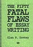 img - for The Fifty Fatal Flaws of Essay Writing book / textbook / text book