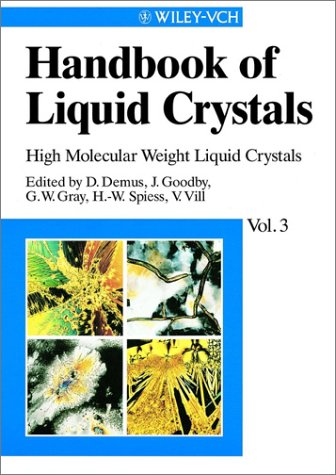 High Molecular Weight Liquide Crystals, Volume 3, Handbook of Liquid Crystals