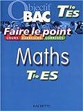 echange, troc Collectif - Faire le point : Maths, terminale ES