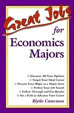 Great Jobs for Economics Majors by Blythe Camenson