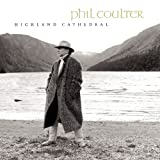 Highland Cathedral ~ Phil Coulter