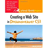 Creating a Web Site in Dreamweaver CS3: Visual QuickProject Guideby Nolan Hester