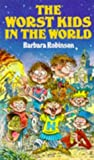 Worst Kids in the World (0099427400) by Robinson, Barbara