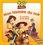 Toy Story, le cow-boy du Far West