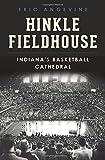 Hinkle Fieldhouse: (Landmarks)