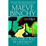 This Year It Will Be Different ~ Maeve Binchy