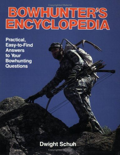 Bowhunter'S Encyclopedia