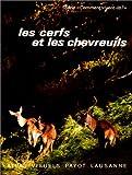 echange, troc Georges Laurent - Les cerfs et les chevreuils