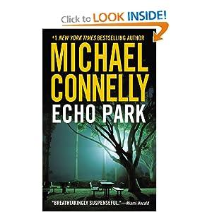 Echo Park (A Harry Bosch Novel) Michael Connelly
