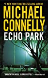 Echo Park (Harry Bosch) (0316017736) by Connelly, Michael