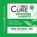 The New Bible Cure for Depression and Anxiety Audiobook by Don Colbert Narrated by Tim Lundeen