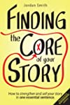 Finding the Core of Your Story: How t...