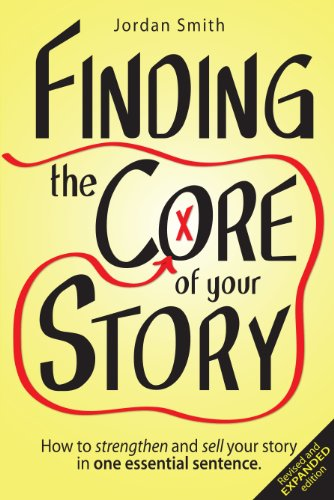 Finding The Core Of Your Story by Jordan Smith ebook deal