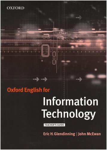 Oxford English for Information Technology: Teacher's Book