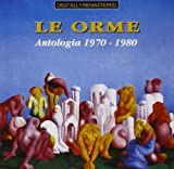 Antologia 1970-1980 by Le Orme (1999-01-05)